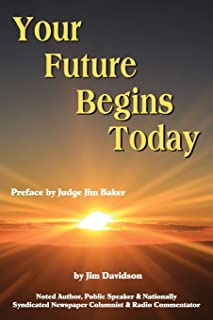 Your Future Begins Today