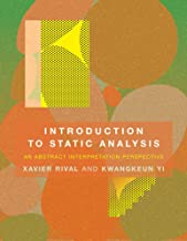 Introduction to Static Analysis: An Abstract Interpretation Perspective (The MIT Press)