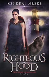 Righteous Hood (Red Chronicles)