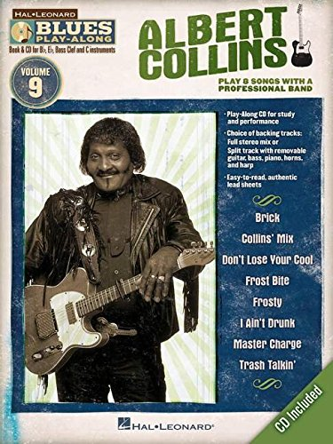 Blues Play Along Volume 9 Collins Albert All Instruments BK/CD (Hal-Leonard Blues Play-Along, Band 9)