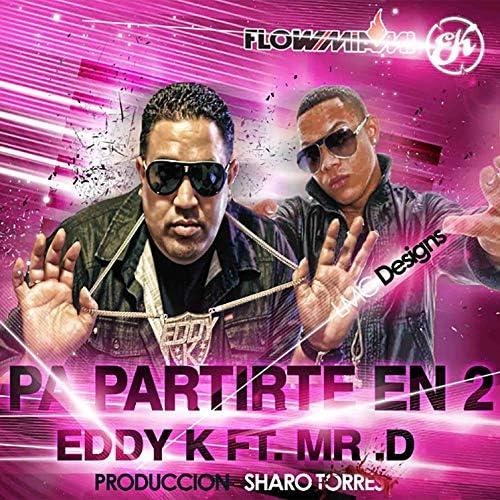 Mr. D feat. Eddy K