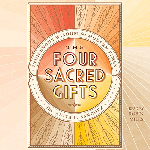 The Four Sacred Gifts audiobook cover art