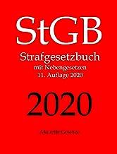 StGB, Strafgesetzbuch, Aktuelle Gesetze: Strafgesetzbuch mit Nebengesetzen - Strafrecht (German Edition)