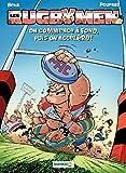 Les Rugbymen: On commence à fond, puis on accélère !