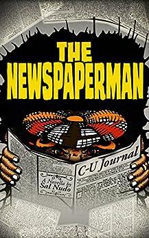The Newspaperman by [Sal Nudo]