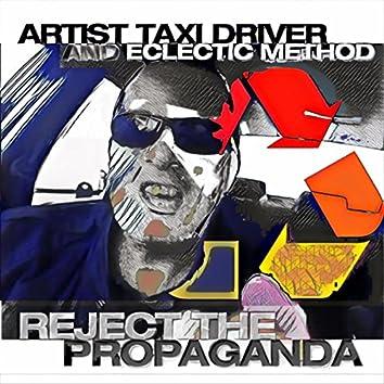 Reject the Propaganda