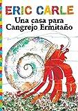 Una Casa Para Cangrejo Ermitaño (a House for Hermit Crab) (World of Eric Carle)