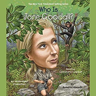 Who Is Jane Goodall?     Who Was...?              Auteur(s):                                                                                                                                 Roberta Edwards                               Narrateur(s):                                                                                                                                 Cassandra Campbell                      Durée: 1 h et 6 min     Pas de évaluations     Au global 0,0