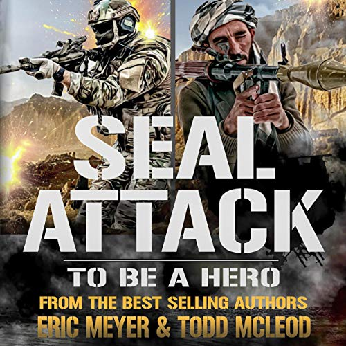 To Be a Hero Audiobook By Todd McLeod, Eric Meyer cover art