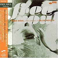 Free Soul: Classic of Blue Note by Various Artists (2004-10-06)