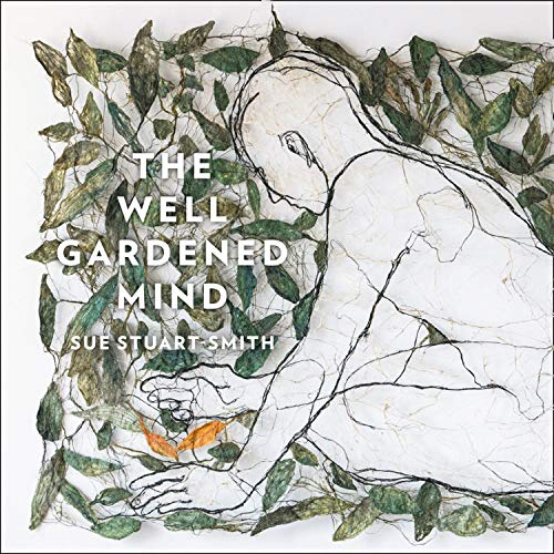 The Well Gardened Mind cover art