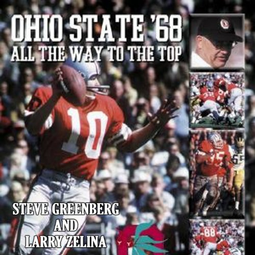 Ohio State '68: All the Way to the Top audiobook cover art