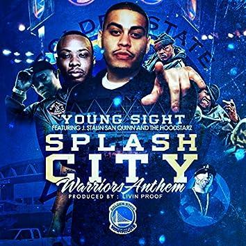 Splash City Warriors Anthem (feat. J. Stalin, San Quinn & The Hoodstarz)