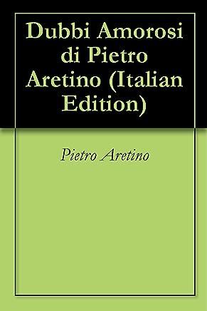 Dubbi Amorosi di Pietro Aretino
