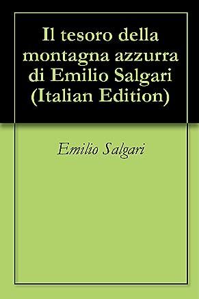 Il tesoro della montagna azzurra di Emilio Salgari