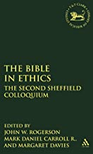 Bible in Ethics: The Second Sheffield Colloquium: 207