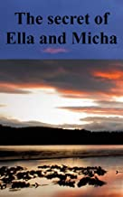 The secret of Ella and Micha (Danish Edition)