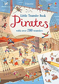 Little Transfer Book: Pirates 1474953751 Book Cover
