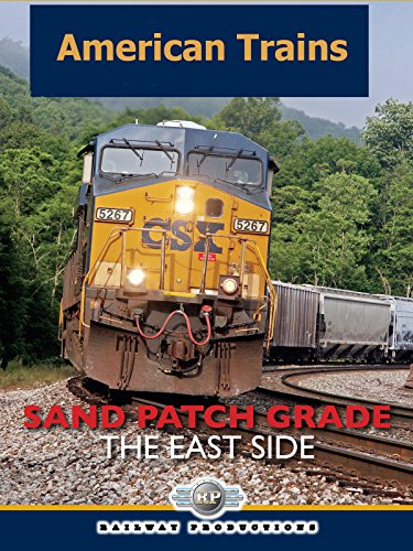 American Trains-Sand Patch Grade-The East Side [OV]
