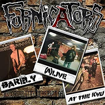 Barely (A)live at the Kvu