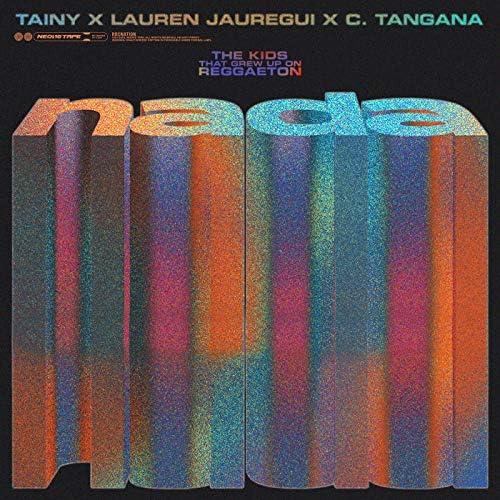 Tainy, Lauren Jauregui & C. Tangana
