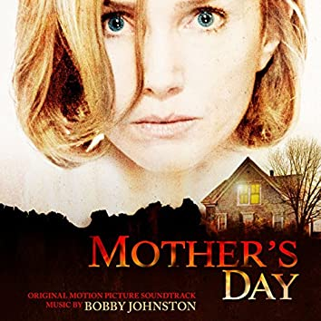 Mother's Day (Original Motion Picture Soundtrack)