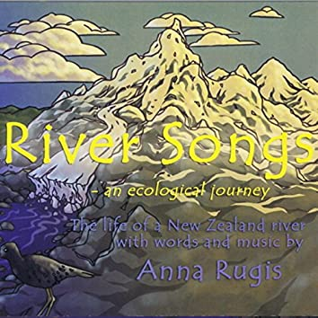 River Songs (- an ecological journey)