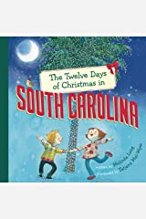 The Twelve Days of Christmas in South Carolina (The Twelve Days of Christmas in America) Hardcover