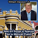New Art Songs in Spanish Set to Mexican Poetry