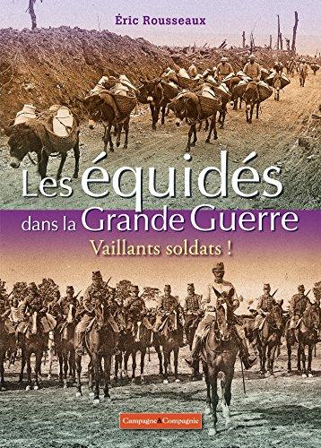 Les équidés de la grande guerre (FA.GRAND PUBLIC)