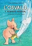 L'Osvald, l'elefant musical (Llibres infantils i juvenils - Pluja de llibres +6)