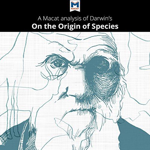 A Macat Analysis of Charles Darwin's On the Origin of Species by Means of Natural Selection, or The Preservation of Favoured Races in the Struggle for Life audiobook cover art