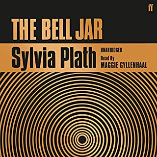 The Bell Jar                   By:                                                                                                                                 Sylvia Plath                               Narrated by:                                                                                                                                 Maggie Gyllenhaal                      Length: 7 hrs and 24 mins     149 ratings     Overall 4.6