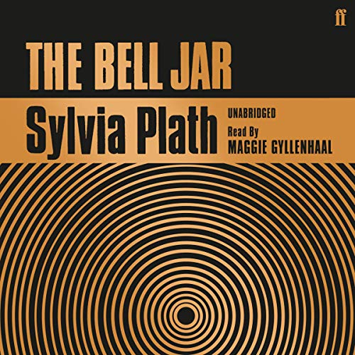 The Bell Jar                   Written by:                                                                                                                                 Sylvia Plath                               Narrated by:                                                                                                                                 Maggie Gyllenhaal                      Length: 7 hrs and 24 mins     28 ratings     Overall 4.9
