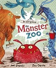 Do Not Enter The Monster Zoo