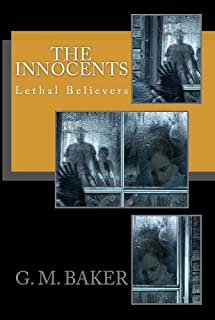 The Innocents (Lethal Believers Series Book 1) (English Edition)