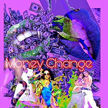 Money Change (feat. Shea Lew & Bc)