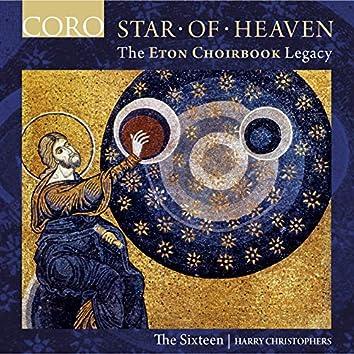 Star of Heaven - The Eton Choirbook Legacy