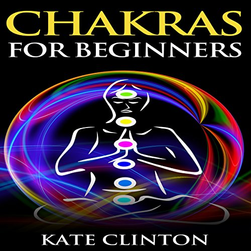 Chakras for Beginners audiobook cover art