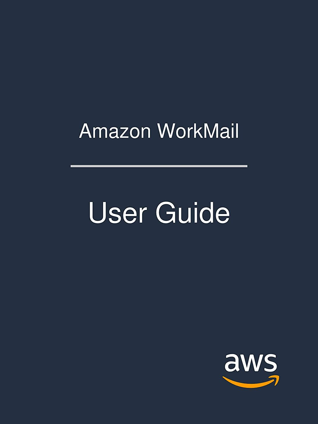 におい家事蓋Amazon WorkMail: User Guide (English Edition)