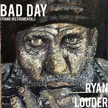 Bad Day (Piano Instrumental)
