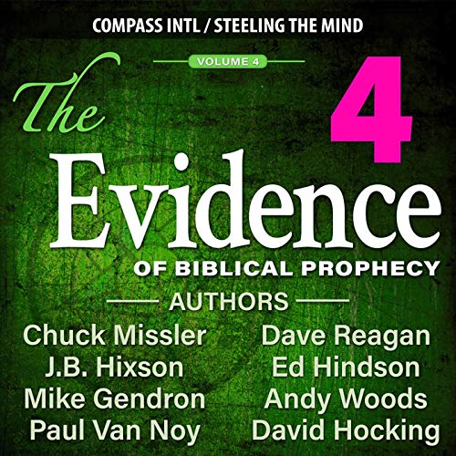 The Evidence of Biblical Prophecy Vol. 4 cover art