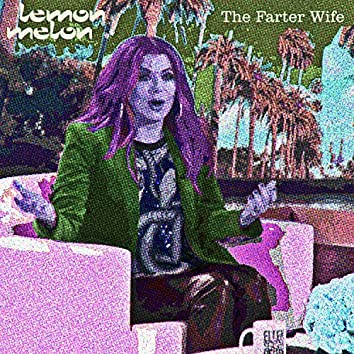 The Farter Wife