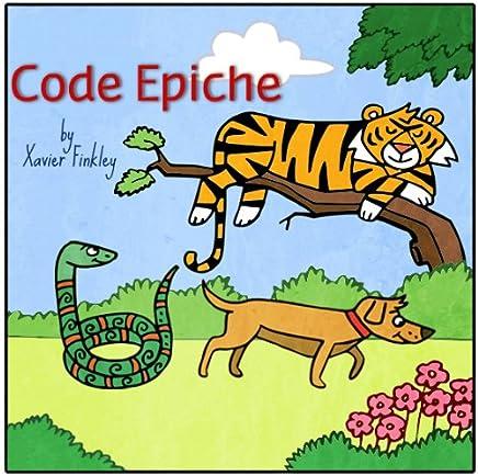 Code Epiche: un divertente libro illustrato per bambini  (Epic Tails) (Italian Edition)