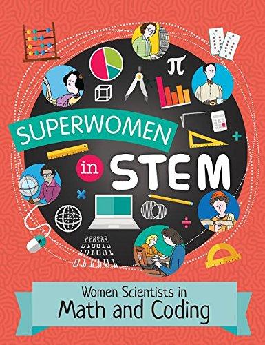 Women Scientists in Math and Coding (Superwomen in Stem)
