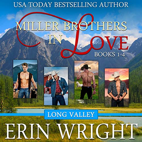 Miller Brothers in Love: Books 1-4 Audiobook By Erin Wright cover art