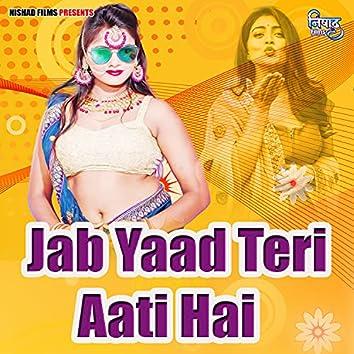 Jab Yaad Teri Aati Hai
