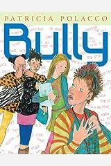 Bully Kindle Edition
