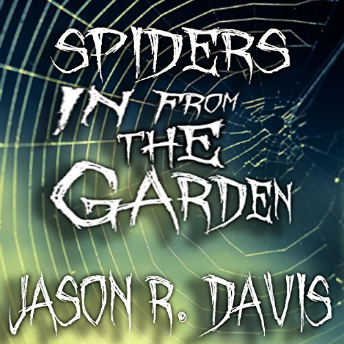 Spiders in from the Garden cover art