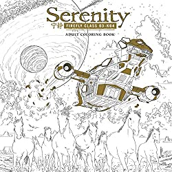 Adventure Through The Verse Where You Can Relive Your Favorite Moments From Firefly Series And More This Stunning Adult Coloring Book Is Filled